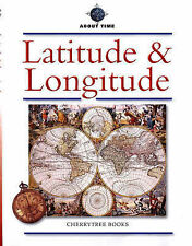 Latitude and Longitude (About Time),VERYGOOD Book