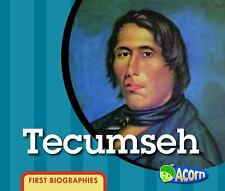 Tecumseh (First Biographies)