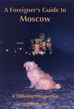 A FOREIGNER'S GUIDE TO MOSCOW by E. Barrett : WH1-R2 : HBL : NEW BOOK
