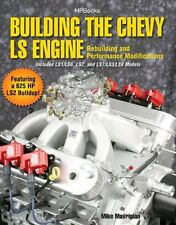 BUILDING THE CHEVY LS ENGINE Manual Book LS1 LS6 LS2 LS7 LS3 LS9 Head Block