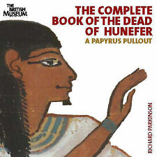 The Complete Book of The Dead of Hunefer: A Papyrus Pullout, Richard Parkinson,