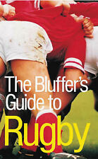The Bluffer's Guide to Rugby: Bluff Your Way in Rugby (Bluffer's Guides (Oval)),