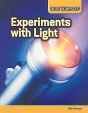 Experiments with Light: Light Energy (Do It Yourself) by Lynette, Rachel