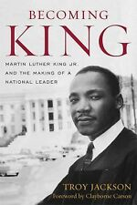 NEW - Becoming King: Martin Luther King Jr. and the Making of a National Leader