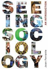 Seeing Sociology : An Introduction by Joan Ferrante (2010, Paperback)