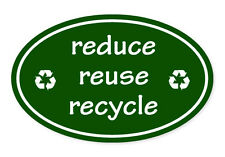 "Reduce Reuse Recycle Green Oval car window bumper sticker decal 5"" x 3"""
