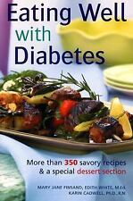 Eating Well With Diabetes (More than 350 Recipes & Special Dessert Section)