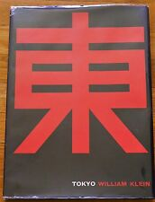 WILLIAM KLEIN - TOKYO - 1965 1ST EDITION WITH DUST JACKET - NF COPY