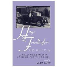 HUGO FRIEDHOFER - NEW PAPERBACK BOOK