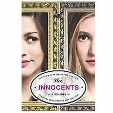The Innocents  Lili Peloquin  2004 Hard Cover with jacket