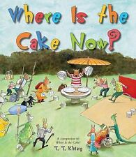 Where Is the Cake Now?, T.T. Khing