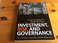 Understanding the Financial Crisis: Investment, Risk and Governance by SimCorp S