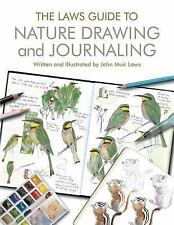 The Laws Guide to Nature Drawing and Journaling (2016, Paperback)