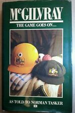 Mcgilvray, the Game Goes on...by Alan McGilvray/N.Tasker (Hardcover, 1987)