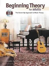 Beginning Theory for Adults: The Grown-Up Approach to Music Theory, Book & CD