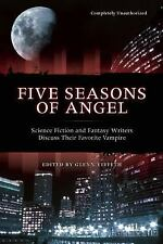 Five Seasons Of Angel: Science Fiction and Fantasy Writers Discuss The-ExLibrary