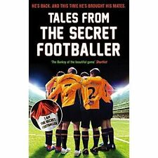 Tales from the Secret Footballer, Anon, New