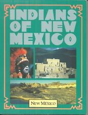 INDIANS OF NEW MEXICO - NATIVE AMERICAN CULTURE & HISTORY - FULL COLOR PHOTOS