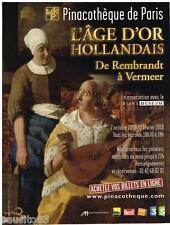 PUBLICITE ADVERTISING 105  2009  PINACOTHEQUE DE PARIS l'AGE D'OR HOLLANDAIS