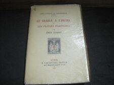 Emile HENRIOT: le diable à l'hotel ou les plaisirs imaginaires