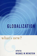 Globalization – What′s New?, Michael Weinstein