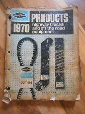 Old Vintage 1970 Good Year Products Highway Trucks & Off Road Equipment Catalog