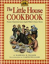 LITTLE HOUSE ON THE PRAIRIE COOKBOOK (pb) Frontier Foods of Laura Ingalls Wilder