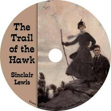 The Trail of the Hawk, Sinclair Lewis Romance & Adventure Audiobook on 1 MP3 CD