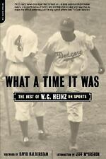 What A Time It Was: The Best of W. C. Heinz on Sports