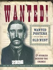 Wanted!: Wanted Posters of the Old West, Barbara Fifer, Martin Kidston, Acceptab