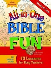 All-in-One Bible Fun for Preschool Children: Stories of Jesus: 13 Lessons for Bu