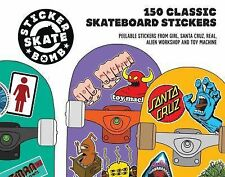 Sticker Skate Bomb : 150 Classic Skateboard Stickers by Studio Rarekwai Staff...