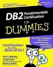 DB2 Fundamentals Certification For Dummies For Dummies Computers))