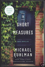 In Short Measures and Strong Conspirators by Michael Ruhlman ARC