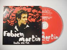FABIEN MARTIN : TOUTE UNE VIE ♦ CD SINGLE PORT GRATUIT ♦