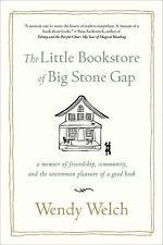 The Little Bookstore of Big Stone Gap : A Memoir of Friendship, Community,...