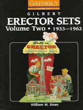 GREENBERG'S GUIDE TO GILBERT ERECTOR SETS VOLUME TWO 1933-1963, NEW HARDCOVER!