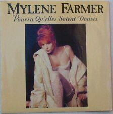 Mylene FARMER  (SP 45 Tours) POURVU QU'ELLES SOIENT DOUCES