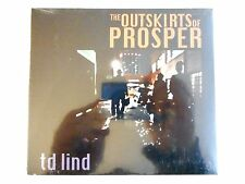 THE OUTSKIRTS OF PROSPER * MINI PRIX * td LIND  || CD NEUF ! PORT 0€