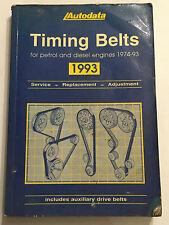 AUTODATA TIMING BELTS ILLUSTRATED MANUAL audi ford bmw citroen rover 1974-1993