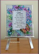 MOM SENTIMENT PLAQUE ON METAL EASEL HAND PAINTD GLASS BY AMIA FREE U.S. SHIPPING