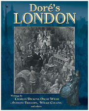 Dore's London,Valerie Purton, Wilkie Collins, Anthony Trollope, Oscar Wilde, Cha