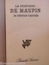 LA SIGNORINA DE MAUPIN Teofilo Gautier Maria Calati Ugo Dettore 1945 romanzo di