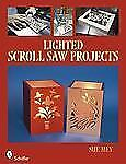 Lighted Scroll Saw Projects by Sue Mey (2009, Paperback)