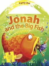 Carry Me Puzzle Bks.: Jonah and the Big Fish (2015, Board Book)