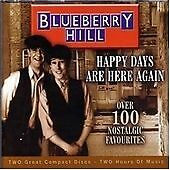 Blueberry Hill - Happy Days Are Here Again Cd Brand New & Factory Sealed