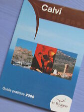 CALVI AND L'LLE-ROUSSE BALAGNE CORSICA GUIDE PRATIQUE 2006/holiday guides/France