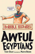 Awful Egyptians (Horrible History)  by Terry Deary (Paperback) New Book