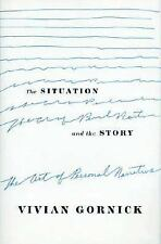 The Situation and the Story: The Art of Personal Narrative by Vivian Gornick Pap