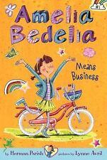 Amelia Bedelia: Amelia Bedelia Means Business No. 1 by Herman Parish (2013,...